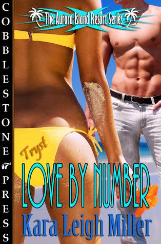 Love by Number by Kara Leigh Miller