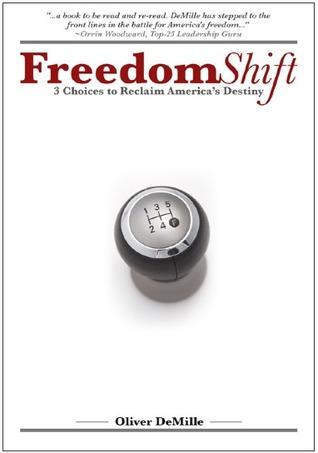 Freedom Shift: 3 Choices to Reclaim America's Destiny