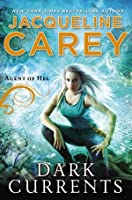 Dark Currents (Agent of Hel, #1)