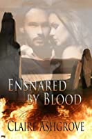 Ensnared by Blood (Inherited Damnation, #4)