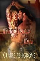Destined to Die (Inherited Damnation, #3)