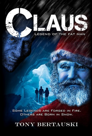 Claus: Legend of the Fat Man (Claus, #1)