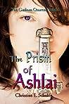 The Prism of Ashlai (The Gailean Quartet #1)