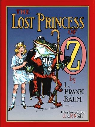 The Lost Princess of Oz (Oz, #11)