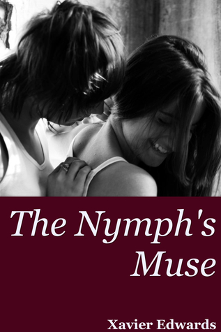 The Nymph's Muse by Xavier Edwards