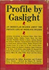 Profile by Gaslight by Edgar W. Smith