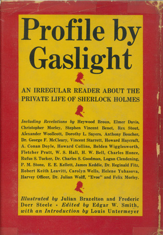 Profile by Gaslight: An Irregular Reader About the Private Life of Sherlock Holmes