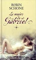 La mujer de Gabriel (The Lover, #2)