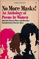 No More Masks!: An Anthology of Poems by Women