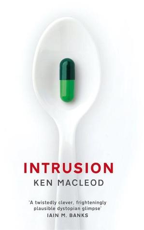 Intrusion by Ken MacLeod