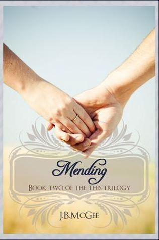 Mending by J.B. McGee