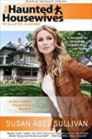 The Haunted Housewives of Allister, Alabama (Cleo Tidwell Paranormal Mystery, #1)