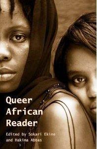 Queer African Reader by Sokari Ekine