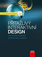 Přitažlivý interaktivní design: Jak vytvářet uživatelsky přívětivé weby a aplikace