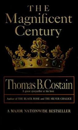 The Magnificent Century - Thomas B