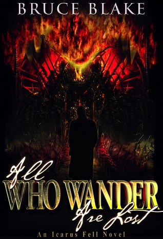 All Who Wander Are Lost (Icarus Fell, #2)