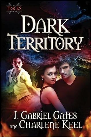 Dark Territory (The Tracks, #1)