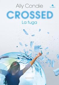 Crossed: La fuga