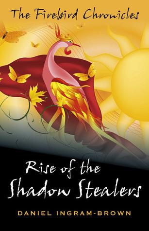 Rise of the Shadow Stealers by Daniel Ingram-Brown