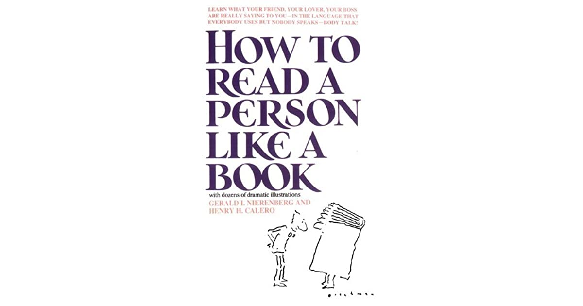 How to Read a Person Like a Book by Gerard I  Nierenberg
