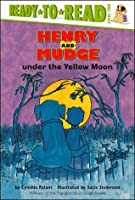 Henry and Mudge Under the Yellow Moon (Henry and Mudge, #4)