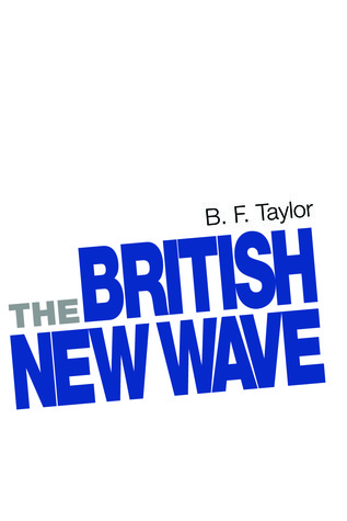 The British New Wave A Certain Tendency