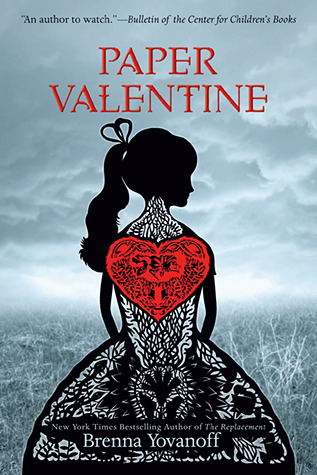 "Cover to Brenna Yvanoff's ""Paper Valentine"""