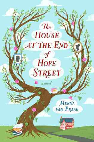 House at the End of Hope Street, The - Menna Van Praag
