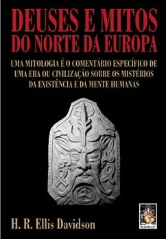Gods and Myths of Northern Europe by Hilda Roderick Ellis