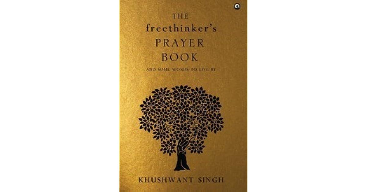 The Freethinker's Prayer Book by Khushwant Singh
