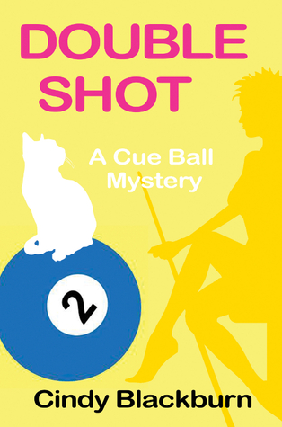 Double Shot (Cue Ball Mysteries, #2)