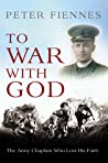 To War with God: The Army Chaplain who Lost his Faith
