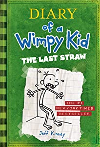 The Last Straw (Diary of a Wimpy Kid, #3)