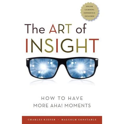 The Art of Insight: How to Have More Aha! Moments