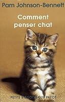 Comment penser chat