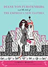 Diane von Furstenberg and the Tale of the Empress's New Clothes by Camilla Morton