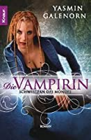 Die Vampirin (Otherland / Sisters of the Moon, #3)