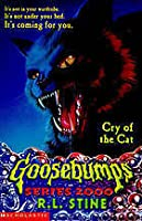Cry of the Cat (Goosebumps Series 2000, #1)