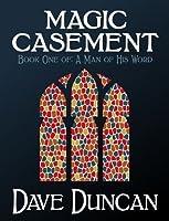 Magic Casement (A Man of His Word, #1)