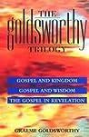 Gospel and Wisdom by Graeme Goldsworthy