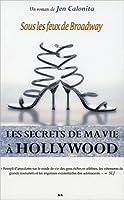 Sous les feux de Broadway (Les secrets de ma vie à Hollywood, #5)