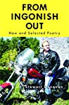 From Ingonish Out: New and Selected Poetry