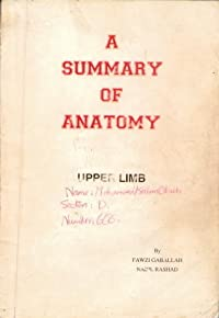 A Summary of Anatomy - Upper Limb