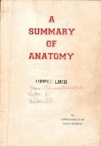 A Summary of Anatomy - Upper Limb