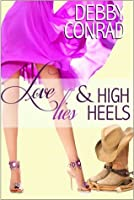 Love, Lies & High Heels (Spoiled and Sassy, #1)