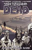 The Walking Dead: Safety Behind Bars (The Walking Dead, #3)