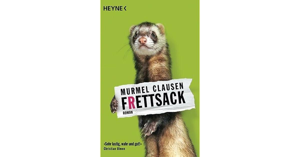 Frettsack By Murmel Clausen