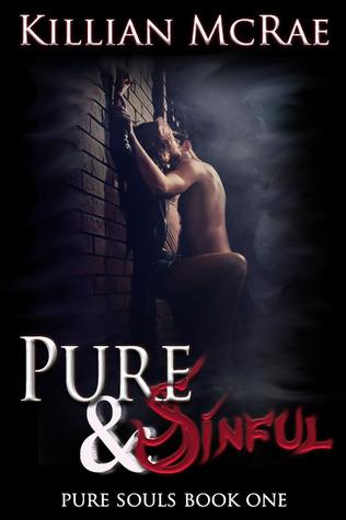 Pure & Sinful (Pure Souls, #1)