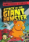 Attack of the Giant Hamster (Dr. Roach's Monstrous Stories #2)