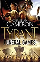 Funeral Games (Tyrant, #3)